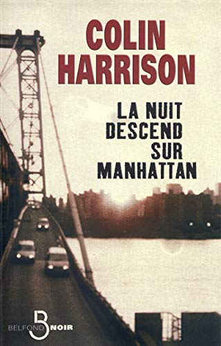 La nuit descend sur Manhattan: Colin Harrison