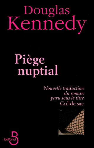 Piège nuptial (French Edition): Douglas Kennedy