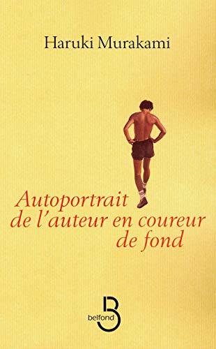 9782714445087: Autoportrait de l'auteur en coureur de fond