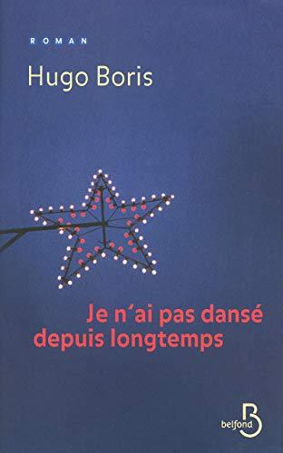 Je n'ai pas dansé depuis longtemps (French: Hugo Boris