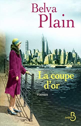 La coupe d'or (French Edition): Belva Plain