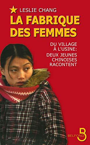 9782714445360: La fabrique des femmes : Du village à l'usine : deux jeunes Chinoises racontent