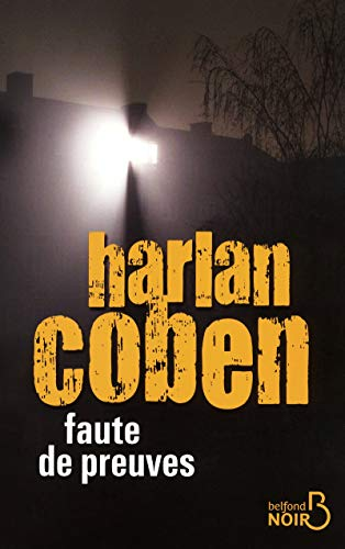 Faute de preuves (French Edition): Harlan Coben