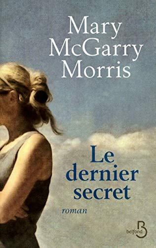 Le dernier secret: Mcgarry Morris, Mary