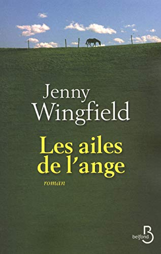 Les ailes de l'ange (French Edition): Jenny Wingfield