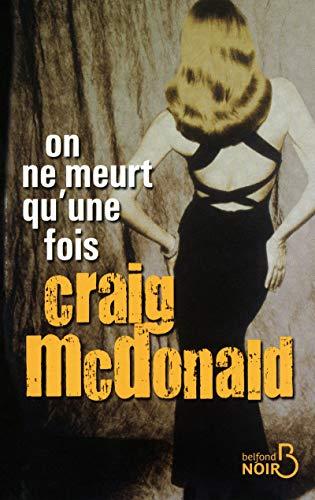 On ne meurt qu'une fois: Mcdonald, Craig