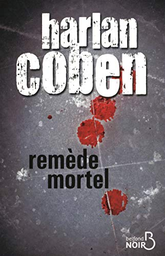 9782714447203: Remède mortel