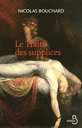 Le traité des supplices: Nicolas Bouchard