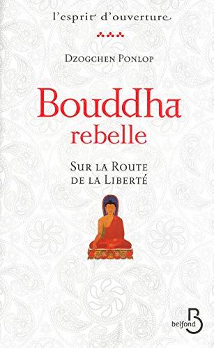 9782714450098: Bouddha rebelle