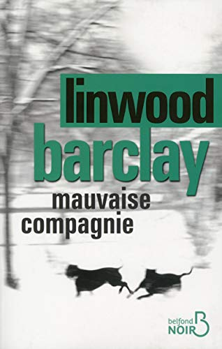 Mauvaise Compagnie: Barclay. Linwood