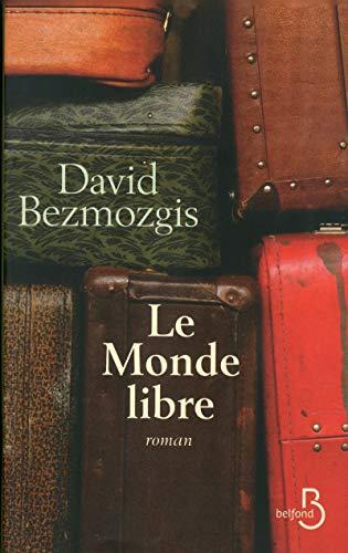 le monde libre: David Bezmozgis