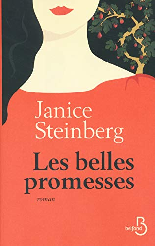 Les belles promesses: Steinberg, Janice