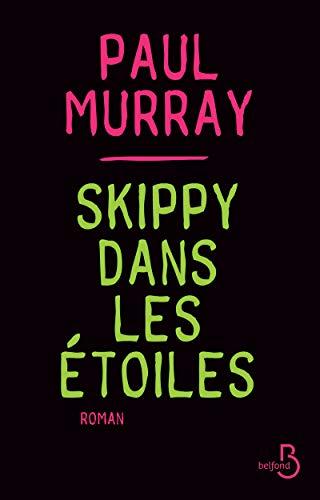 Skippy dans les étoiles: Paul Murray