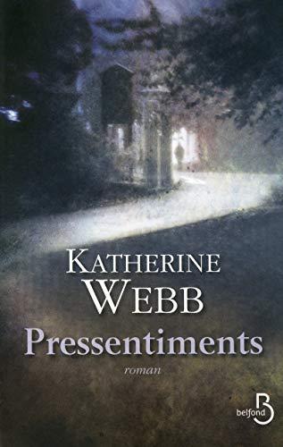 Pressentiments: Katherine Webb