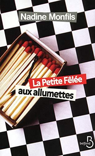 9782714452009: La Petite Fêlée aux allumettes