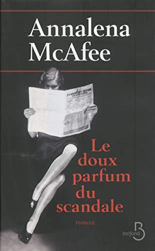 Le doux parfum du scandale: Annalena Mcafee