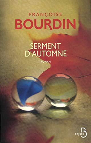 Serment d'automne (French Edition): Françoise Bourdin