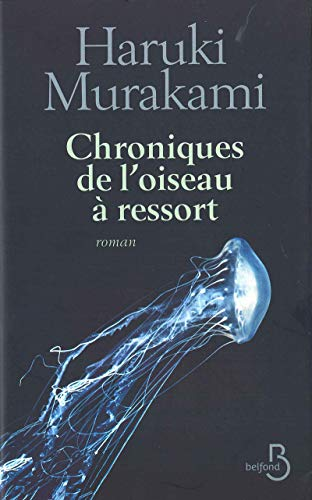 Chroniques de l'oiseau a ressort (French Edition): Haruki Murakami