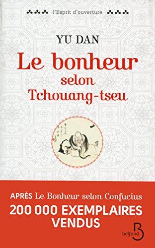 9782714453747: Le Bonheur Selon Tchouang-Tseu (French Edition)