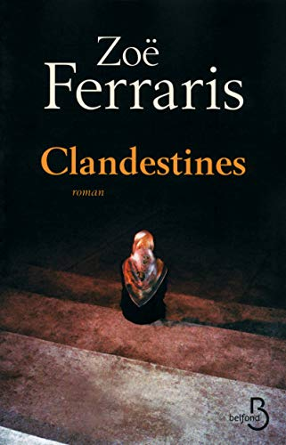 Clandestines: Zoe Ferraris