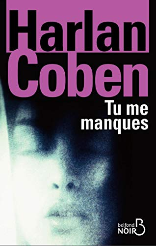Tu Me Manques (French Edition): Harlan Coben