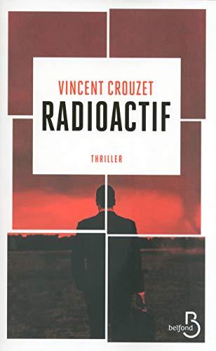 Radioactif: Vincent Crouzet