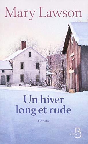 Un hiver long et rude: Lawson, Mary