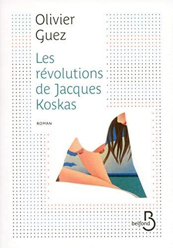 9782714457929: Les Révolutions de Jacques Koskas