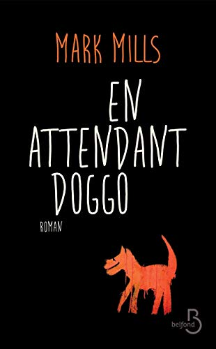 9782714458674: En attendant Doggo