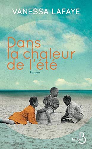 9782714459381: Dans la chaleur de l'été (French Edition)