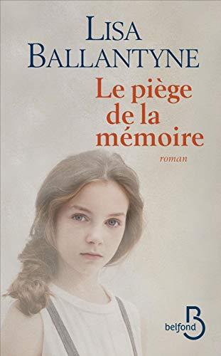 Le Piege de La Memoire (Paperback): Lisa Ballantyne