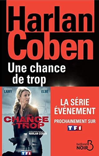 9782714471178: Une Chance de Trop (Nouvelle Edition) (French Edition)
