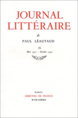 9782715200432: Journal littéraire, tome 9 : Mai 1931 - Octobre 1932
