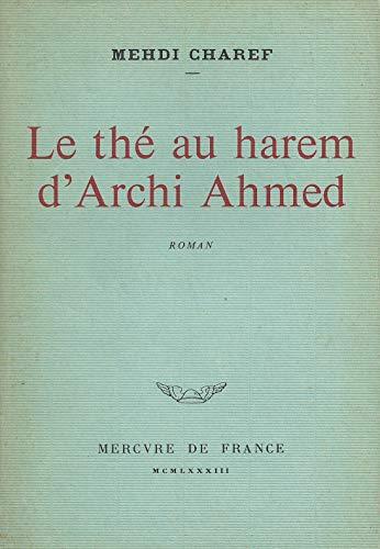 9782715201101: Le thé au harem d'Archie Ahmed