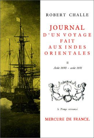 9782715201545: Journal d'un voyage fait aux Indes orientales : 1690-1691