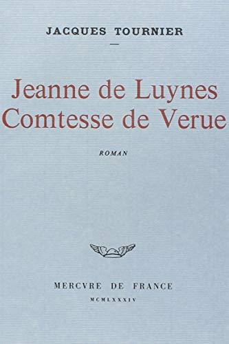 9782715201767: Jeanne de Luynes, comtesse de Verue: Roman (French Edition)