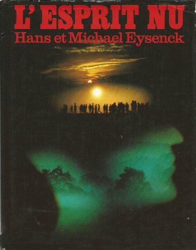 L'esprit nu: Eysenck Hans et Michael