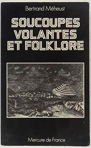 9782715202153: Soucoupes volantes et folklore