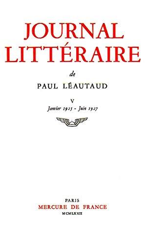 9782715205024: Journal littéraire. 1925-1927, tome 5