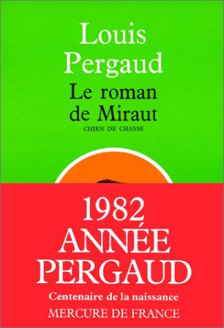 9782715206113: Le Roman de miraut, chien de chasse