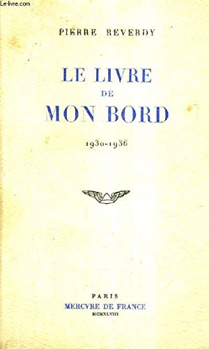 Le Livre de mon bord: Notes (1930-1936)