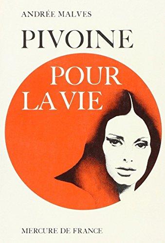 9782715209480: Pivoine pour la vie