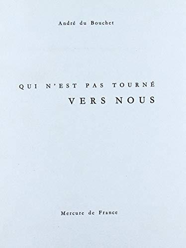 QUI N'EST PAS TOURNE VERS NOUS: Giacometti ] Andre Du Bouchet