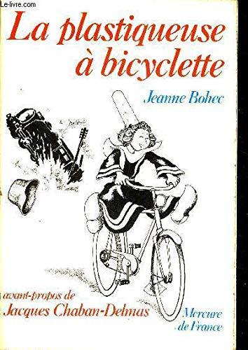 9782715210578: La plastiqueuse a bicyclette