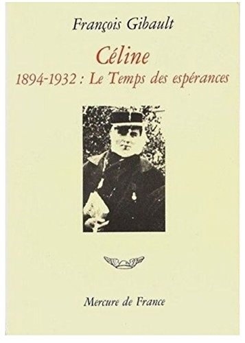 Céline: Gibault, Fran�ois