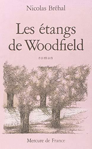 9782715211384: Les étangs de Woodfield