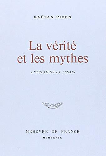 9782715211605: La V�rit� et les Mythes