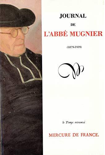 Journal de l'abbé Mugnier (1879-1939). Texte établi par Marcel Billot. Pr&eacute...
