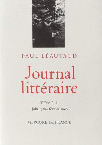 9782715213890: Journal littéraire. Tome 2. Juin 1928 - février 1940