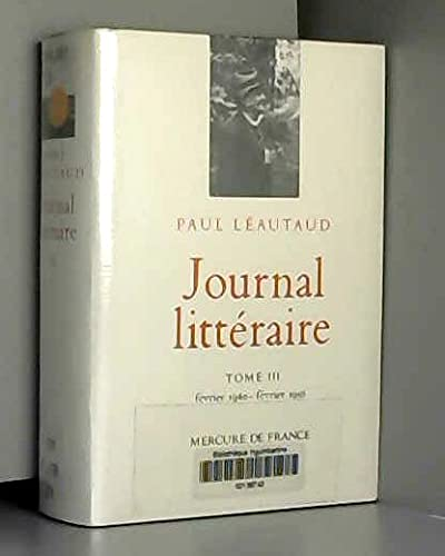 9782715213906: Journal litt�raire - tome III , f�vrier 1940 - f�vrier 1956